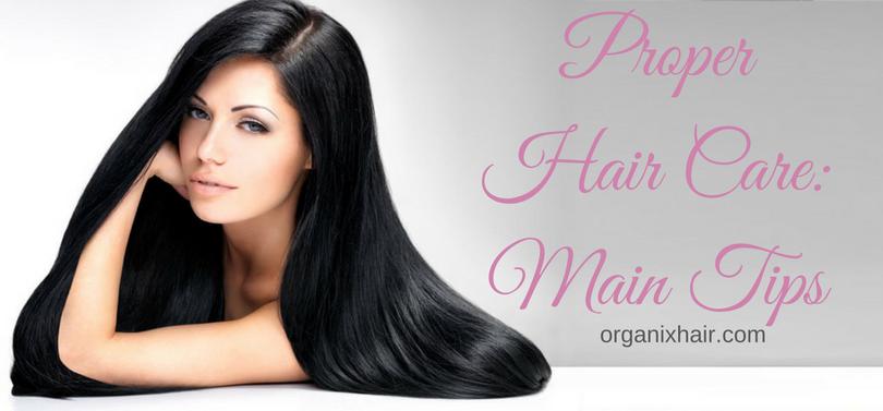 Proper Hair Care_Main Tips